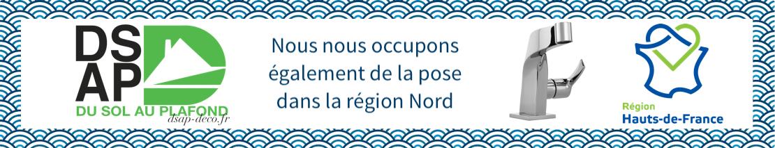 Possibilité de fournir et poser notre matériel dans la région Nord, Pas-De-Calais, les Hauts-de-France